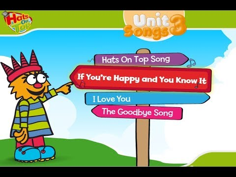 Hats on top unit 3 songs