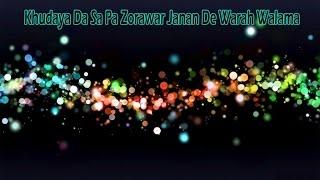 Khalid Malik - Khudaya Da Sa Pa Zorawar Janan De Warah Walama