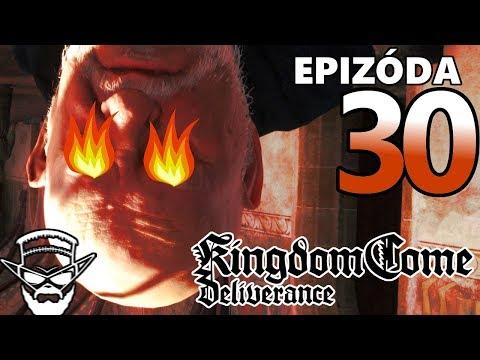 JA CHCEM VON !!!!!!!!! - Kingdom Come Deliverance / 1080p 60fps / CZ/SK Lets Play / # 30
