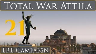 Total War Attila East Roman Campaign Part 21