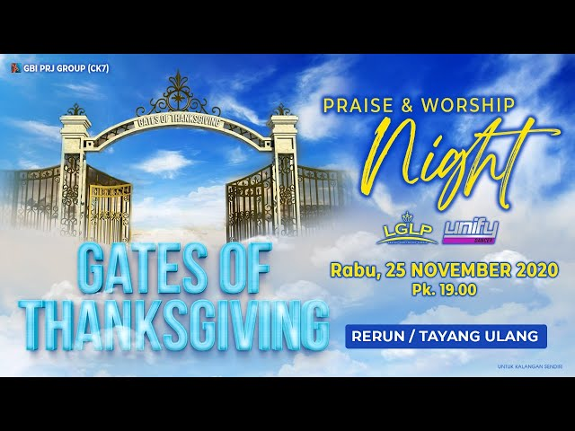 Rerun PW Night Gates of Thanksgiving - 25 November 2020