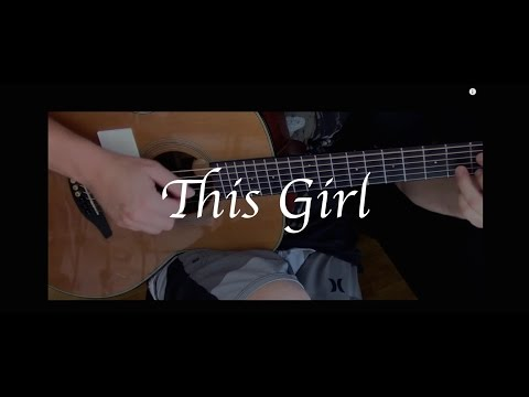 Kungs vs. Cookin' on 3 Burners - This Girl - Fingerstyle Guitar