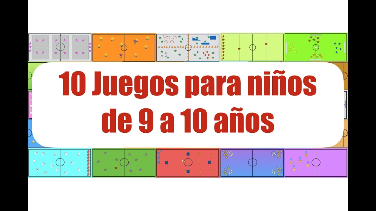 10 Juegos Para Ninos De 9 A 10 Anos Juegos Educacion Fisica Youtube