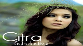 Citra Scholastika - Lagu Hits