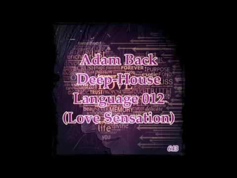 Adam Back - Deep-House Language 012 (01-11-2012)(Love Sensation 1.)