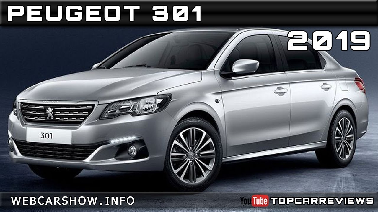 2019 PEUGEOT 301 Review Rendered Price Specs Release Date ...
