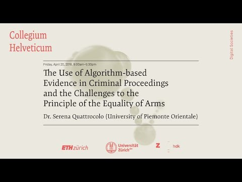 Serena Quattrocolo: The Use of Algorithm-based Evidence in Criminal Proceedings and the Challenges …