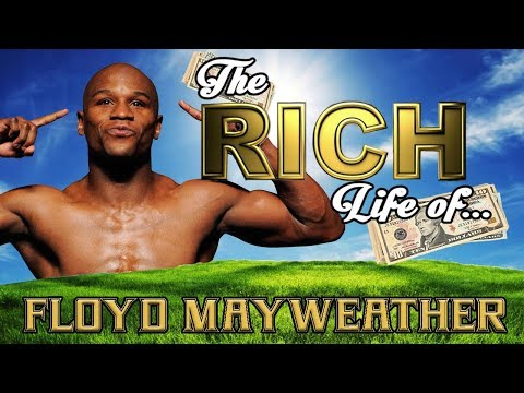 FLOYD MAYWEATHER - The RICH Life - Net Worth 2017 FORBES S.1 Ep.16