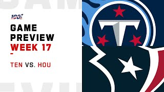 Tennessee Titans vs Houston Texans Week 17 NFL Game Preview