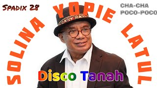 Download YOPIE LATUL - SOLINA -SPADIX 28™ (DISCO TANAH) cha-cha Style
