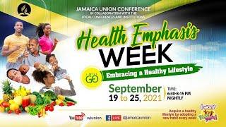 JAMU Health Emphasis Week  Online Worship Experience  Friday, September 24, 2021