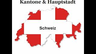 Lerne die Kantone der Schweiz & Hauptstädte (C&C)