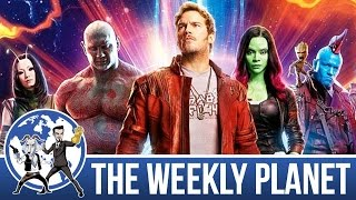 Guardians Of The Galaxy Vol 2 Spoiler Review - The Weekly Planet Podcast
