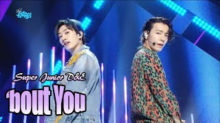 [Comeback Stage]SUPER JUNIOR-D&E - Bout you , 슈퍼주니어-D&E - 머리부터 발끝까지 Show Music core 20180818
