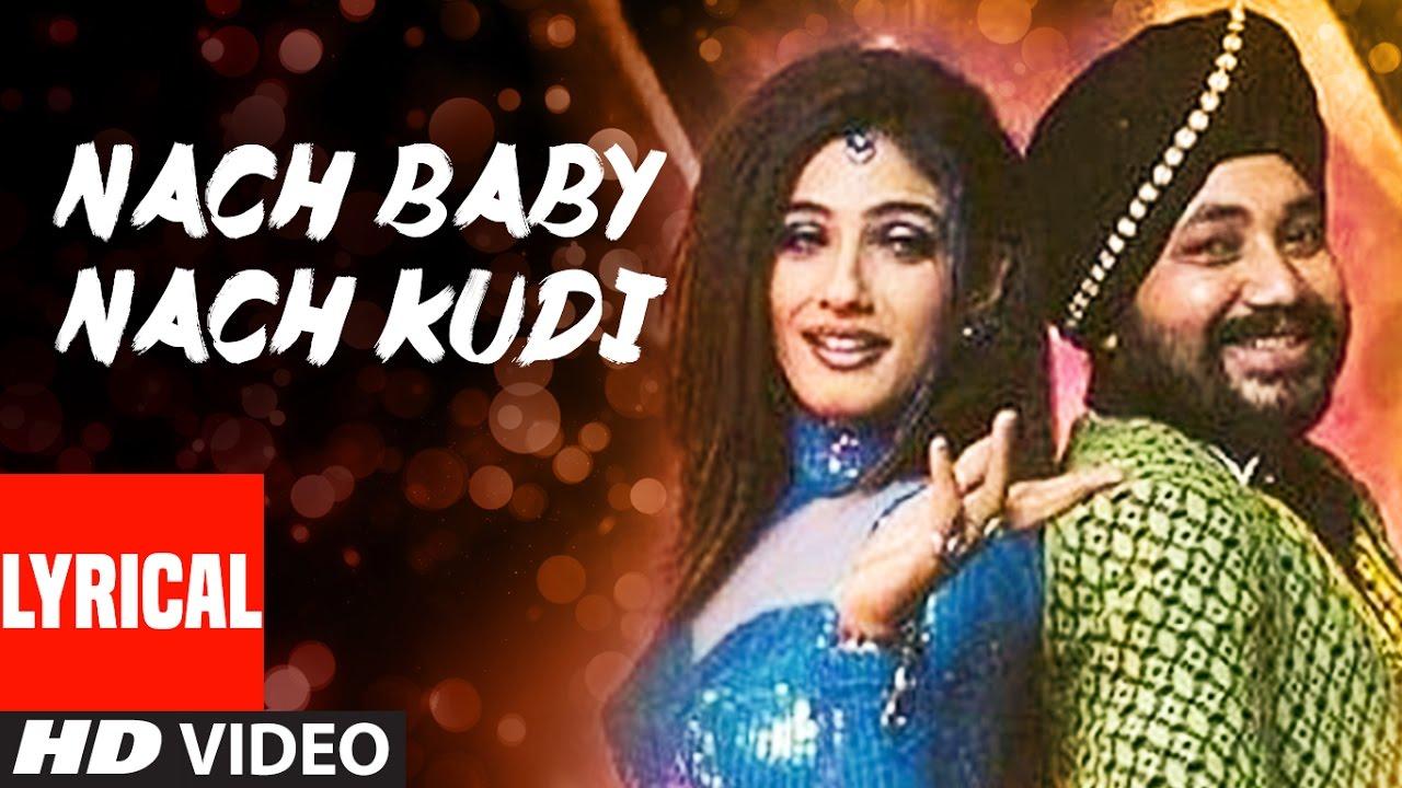 Nach Baby Nach Kudi Lyrical Video Khauff Daler Mehndi Asha
