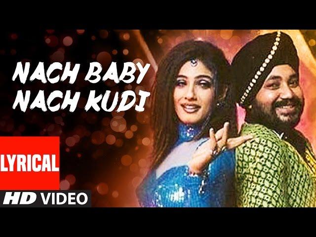 Nach Baby Nach Kudi Lyrical Video | Khauff | Daler Mehndi, Asha Bhosle