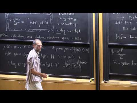 "Prof. David Huse, ""Quantum Thermalization"", Lecture 1(03) of 2"