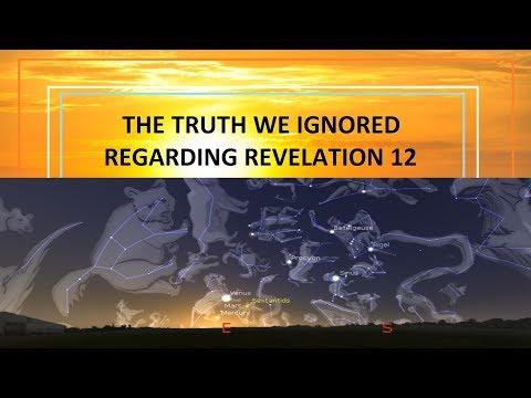The Truth We Ignored Regarding Revelation 12