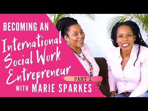 How To Be An International Social Work Entrepreneur | Boost Your Social Work Career - Marie Sparkes