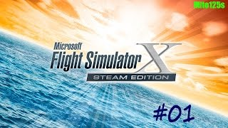 Microsoft Flight Simulator X: Steam Edition #01 LIRF-LIRN Parte 1 w/FaceCam