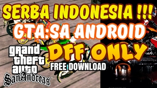 GTA:SA ANDROID SERBA INDONESIA (DFF ONLY) #8