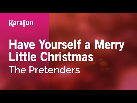 Karaoke Have Yourself A Merry Little Christmas - The Pretenders *