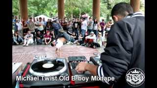 B BOY MUSIC MIXTAPE MICHAEL TWIST OLD SCHOOL HIP HOP & FUNK