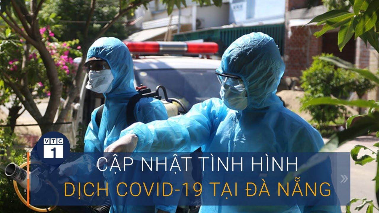 Tin tức mới nhất về tình hình dịch Covid-19 tại Đà Nẵng | VTC1