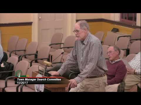 TOWN MANAGER SEARCH COMMITTEE OCTOBER 26, 2017