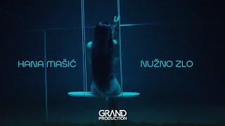 Hana Mašić - Nužno zlo - (Official Video 2019)