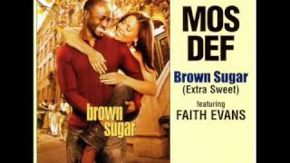 Mos Def ft. Faith Evans - Brown Sugar (Scott Storch Remix)