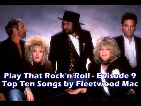 Top 10 Fleetwood Mac Songs - YouTube