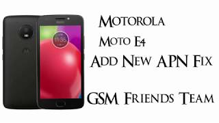 Download Moto E4 Sprint Xt1766 Fix Apn And 3g 4g Mobile Solutions