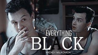 MICKEY MILKOVICH (Noel Fisher)   Shameless   everything black