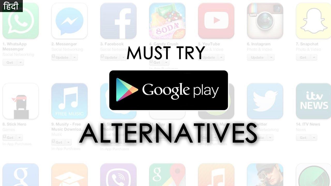 Must Try Google Play Store Alternatives | Best Play Store Alternatives |  Play Store Alternatives