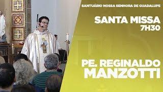 SANTA MISSA   PADRE REGINALDO MANZOTTI   16/07/2018
