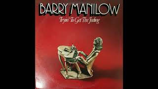 Barry Manilow - You're Leavin' Too Soon