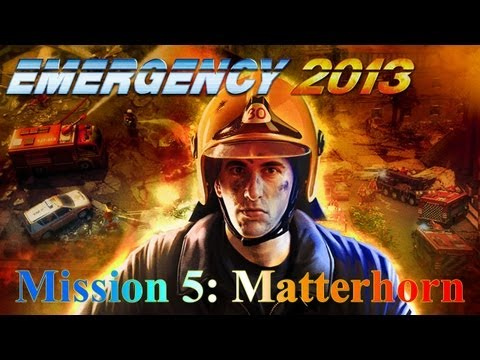 Emergency 2013 Mission 5 - Disaster on the Matterhorn