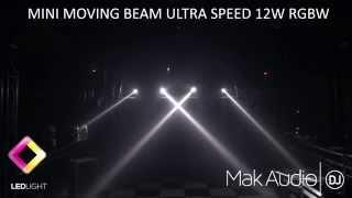 MAK AUDIO MINI MOVING BEAM LED  12W RGBW 4IN LED CREE ULTRA SPEED