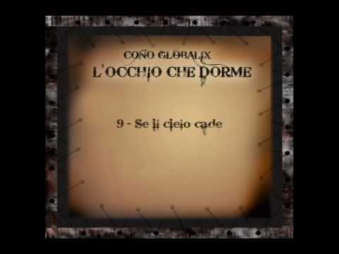 Se Il Cielo Cade CONO GLOBALIX canzone romantica musica indipendente italiana