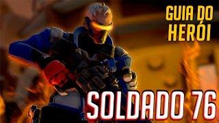 COMO JOGAR DE SOLDADO 76 - GUIA DO HERÓI - Overwatch Brasil