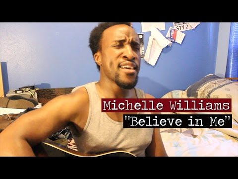 Michelle Williams - Believe in Me (Cover by Ty McKinnie)