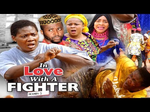 IN LOVE WITH A FIGHTER 3 - 2018 LATEST NIGERIAN NOLLYWOOD MOVIES || TRENDING NOLLYWOOD MOVIES thumbnail