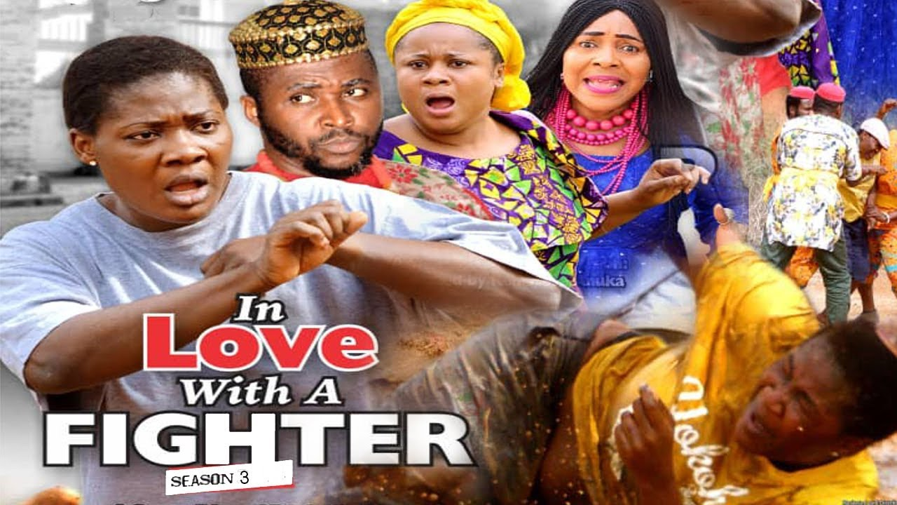 Download IN LOVE WITH A FIGHTER 3 - 2018 LATEST NIGERIAN NOLLYWOOD MOVIES || TRENDING NOLLYWOOD MOVIES