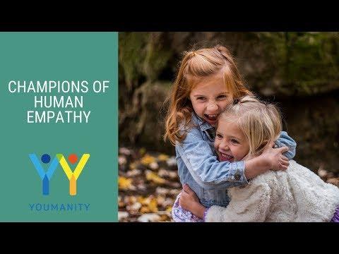 Champions of Human Empathy