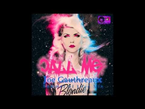 Blondie - Call Me - (Joe Gauthreaux Summer of Love Mix)