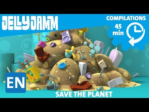 Jelly Jamm English. Episode compilations (45 min) Save the Planet!