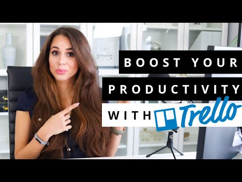 How To Use Trello To Be Super Productive In Your Business