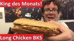 Burger King Long Chicken BKS als King des Monats September zum Preis von 3,99 Euro im Test