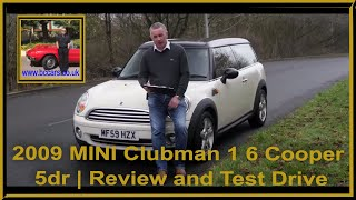 Review and Virtual Video Test Drive In Our 2009 MINI Clubman 1 6 Cooper 5dr MF59HZX
